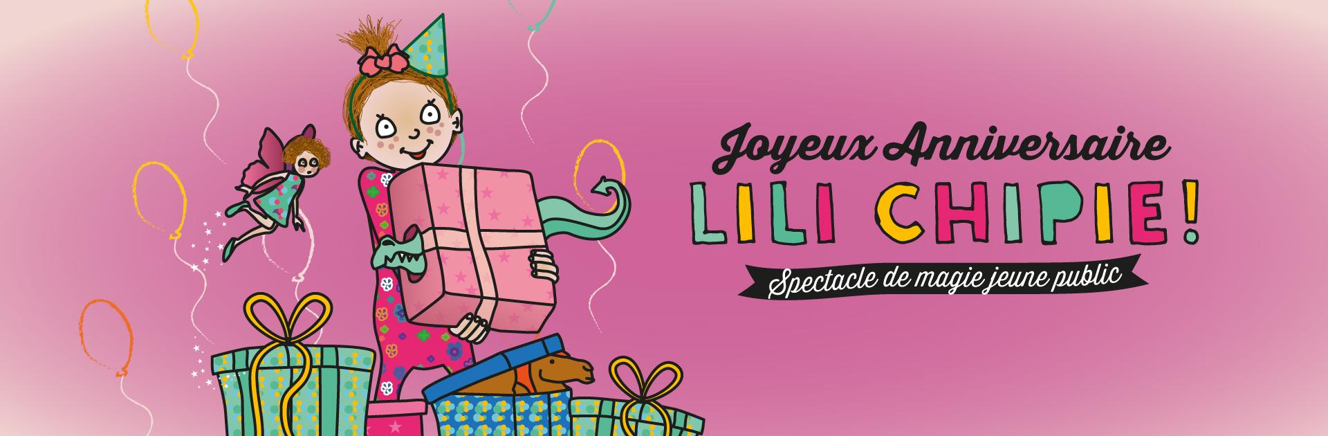 Joyeux Anniversaire Lili Chipie Compagnie Fabulouse